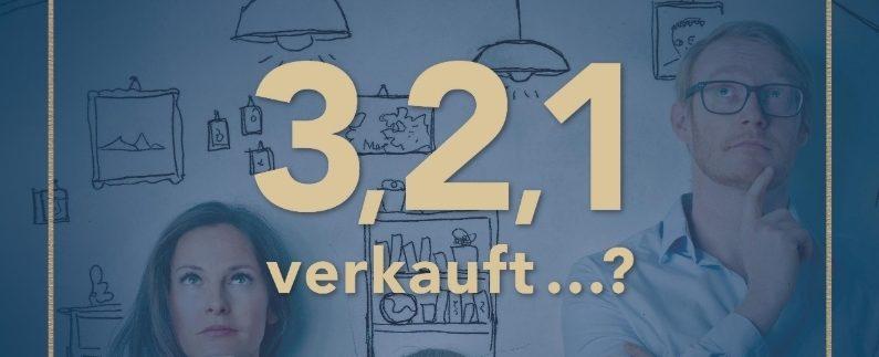 3, 2 ,1 verkauft ...? Das Märchen vom einfachen Immobilienverkauf